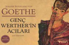 Johann W. Von Goethe – Genç Werther'in acıları – Alıntılar